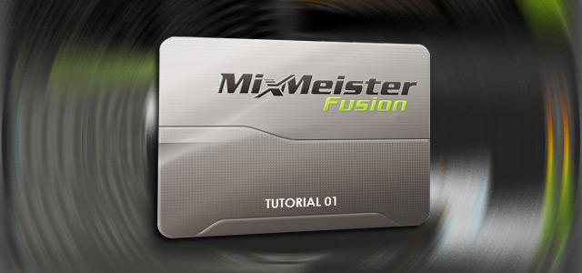 MixMeister Fusion: Primera Parte