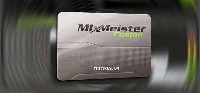 Mixmeister Fusion: Cuarta Parte