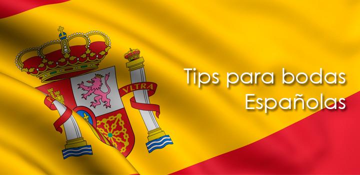 Tips para bodas Españolas