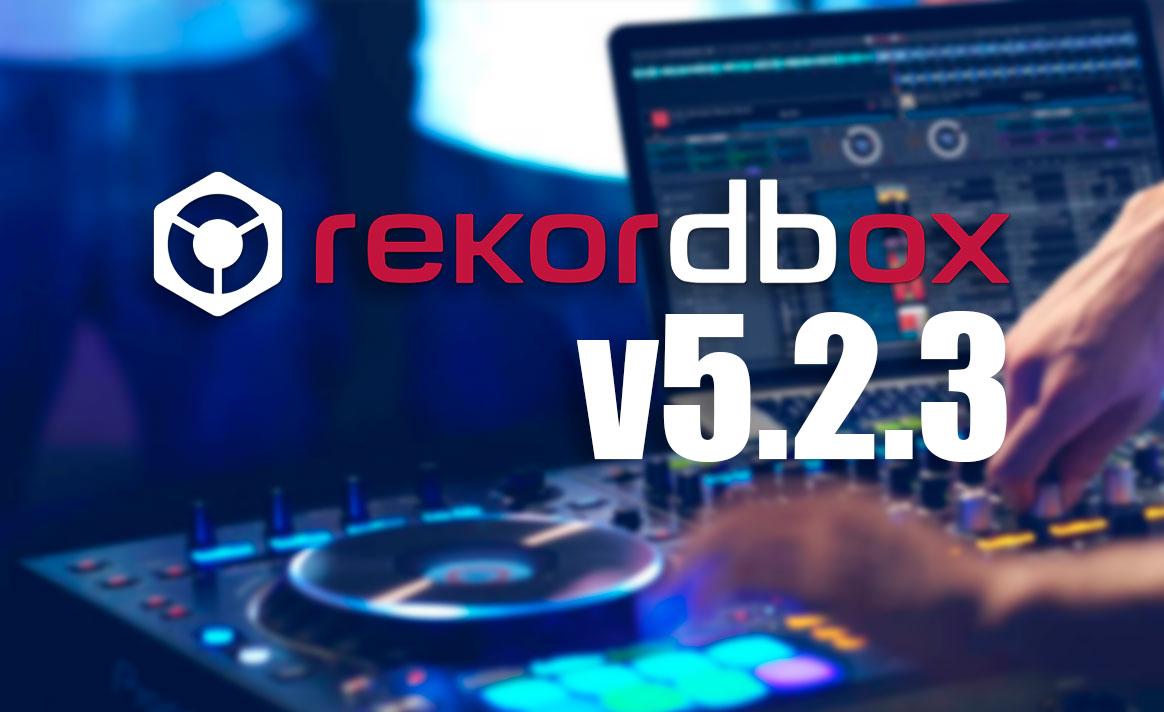 Rekordbox Actualización 5.2.3